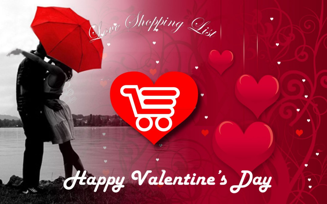Happy Valentine's Day…Who's on Your Love Shopping List?